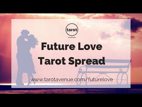 Future Love Tarot Spread - How, When, Where Might You Meet? -