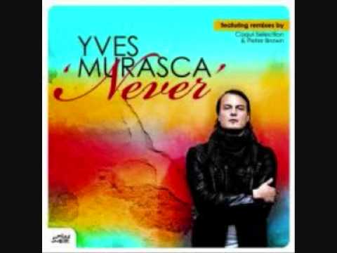 Yves Murasca Feat. D'Layna - Never  (Coqui Selection Remix)