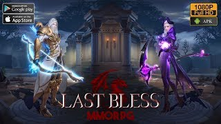 Last Bless MMORPG Gameplay Android / iOS (라스트 블레스)