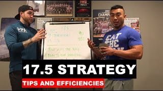 17.5 Workout Strategy, Tips and Efficiencies