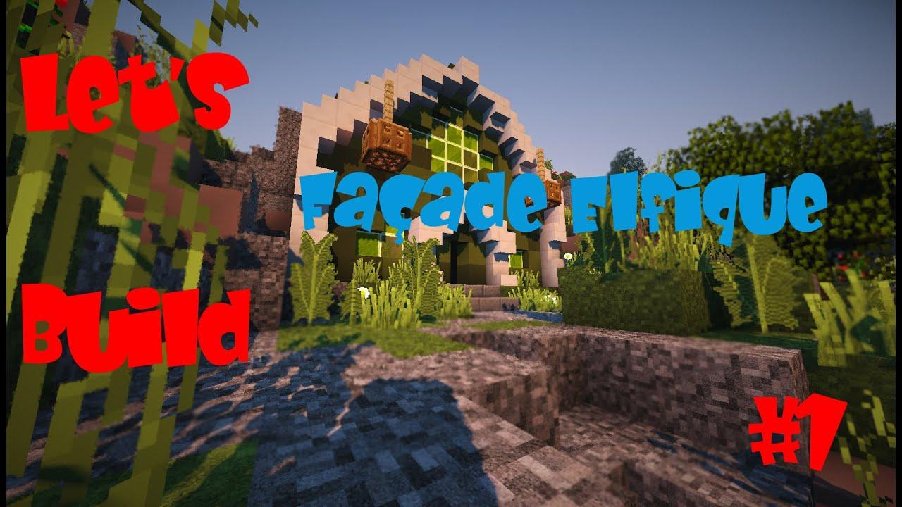 Minecraft let 39 s build construire une cite elfique 1 youtube - Construire une cite medievale ...