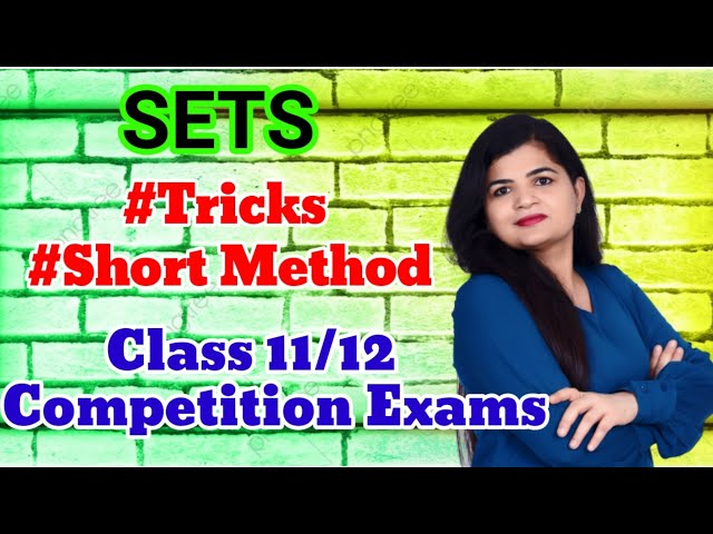 Sets Short Trick Class 11/12th | Easy method to solve | Competitive exam | Short trick video