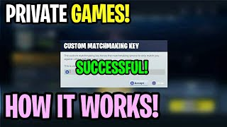 "Fortnite: How To Setup ""PRIVATE GAMES"" In Fortnite Battle Royale! (Custom Matchmaking Key) *NEW*"