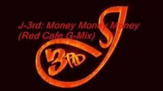J-3rd Money Money Money (Red Cafe, P Diddy, Fabolous G-Mix)