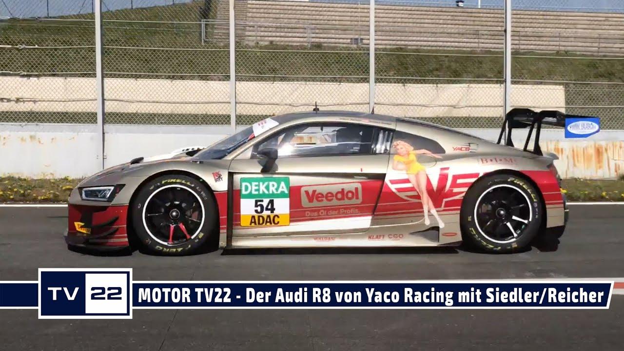 MOTOR TV22: Der Audi R8 von Yaco Racing mit den beiden Fahrern Norbert Siedler und Simon Reicher