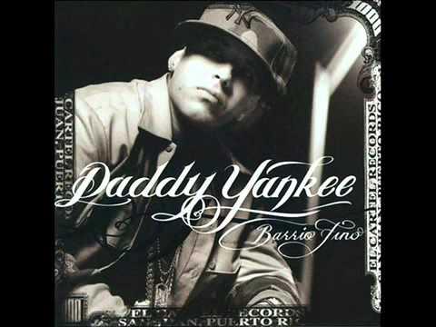 Daddy Yankee - 20 Saber Su Nombre - Barrio Fino - Letra - 2004