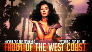 Froot + West Coast mashup Marina and the Diamonds + Lana del Rey thumbnail