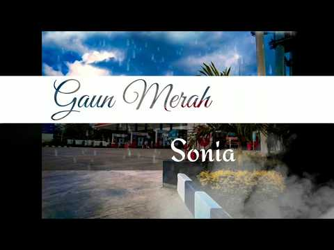 "sonia_gaun-merah-""lirik"""