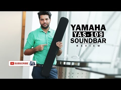 Yamaha Soundbar : YAS-109 | Review | Tech Tak