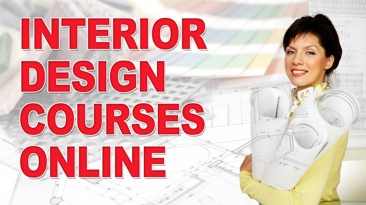 Interior Design Courses Entirely Online Youtube