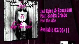 Javi Reina \u0026 Rousseau Feat. Sandra Criado - Feel The Vibe