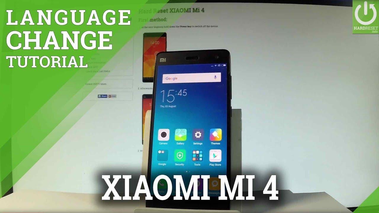 XIAOMI Mi 4 CHANGE LANGUAGE / Set UP MIUI Language