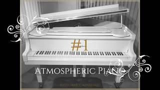 Atmospheric Piano Instrumental #1