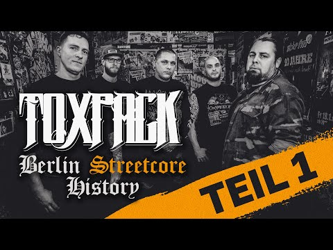 TOXPACK - Berlin Streetcore History (Episode 1) | Napalm Records