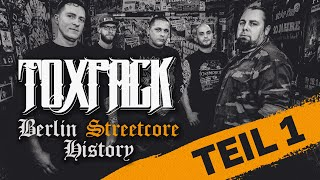 TOXPACK - Berlin Streetcore History (Episode 1) (Subtitles available) | Napalm Records
