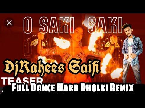 o-saki-saki-mp3-song-full-hard-dholki-remix-by-dj-rahees-saifi