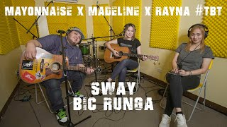 Sway - Bic Runga | Mayonnaise x Madeline x Rayna #TBT YouTube Videos