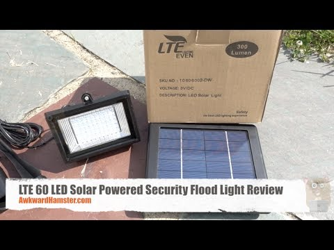 LTE 60 LED Solar Powered Security Flood Light Review