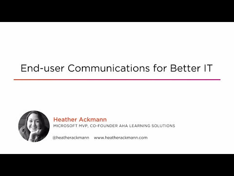 Course Preview: End-user Communications for Better IT