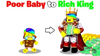 POOR Baby to RICH King.. 👼👑(Roblox)