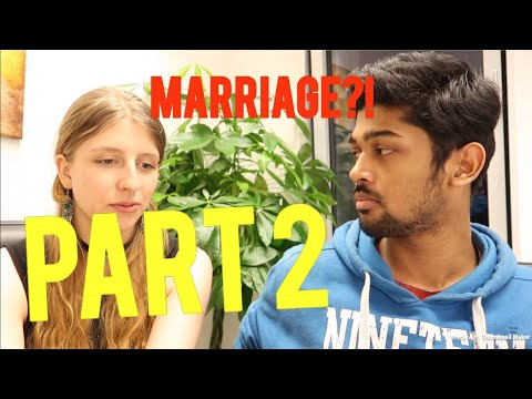 Would You Rather Marry A German And Stay In Germany Or Marry An Indian And Stay In India?(PART 2)