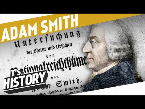 Adam Smith - The Inventor of Market Economy I THE INDUSTRIAL