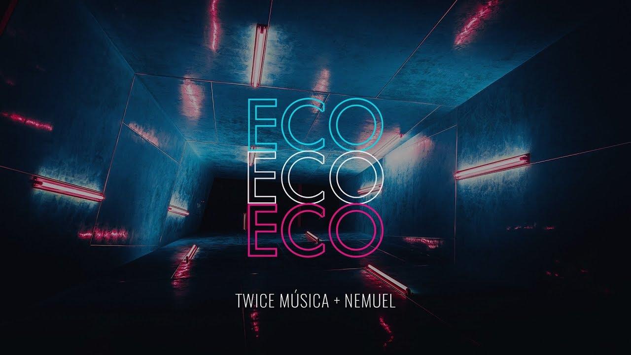 TWICE MÚSICA feat  NEMUEL - Eco Chords - Chordify