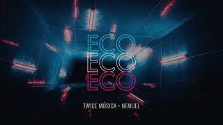 TWICE MÚSICA feat. NEMUEL - Eco (Elevation Worship - Echo e...