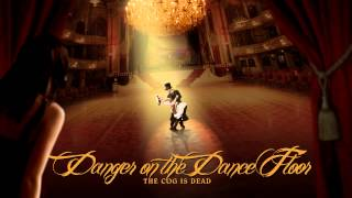 The Cog is Dead - Danger on the Dance Floor