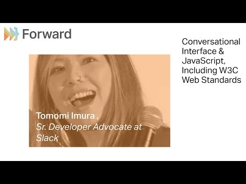 Conversational Interface & JavaScript, Including W3C Web Standards