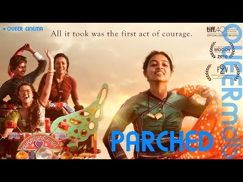 Parched   Movie 2015 -- Queerfeminist [Full HD Trailer]