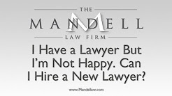 Can I Change My Lawyer? - San Fernando Valley Personal Injury Lawyers - Mandell Law