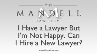 Can I Change My Lawyer? | San Fernando Valley Personal Injury Lawyers | (818) 886-6600