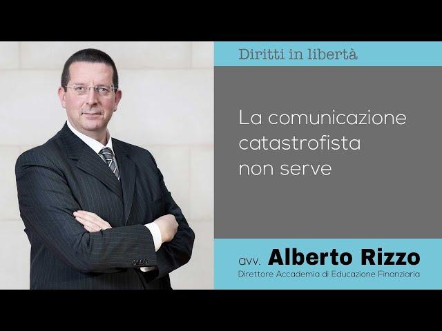 La comunicazione catastrofista non serve
