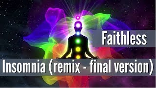 Скачать Faithless Insomnia Remix Final Version