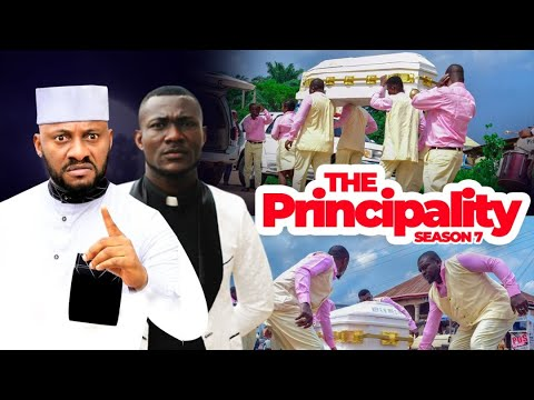 Download THE PRINCIPALITY 7 (YUL EDOCHIE) (TRENDING NOLLYWOOD HIT) - 2021 LATEST NIGERIAN NOLLYWOOD MOVIES