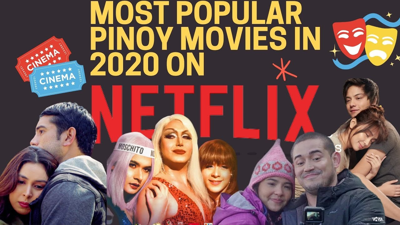 Download Top 10 Most Popular Pinoy Movies on Netflix in 2020