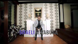 NAMSUBIRIA BABA (OFFICIAL VIDEO) BY SIFAELI MWABUKA SKIZA CODE 7750853