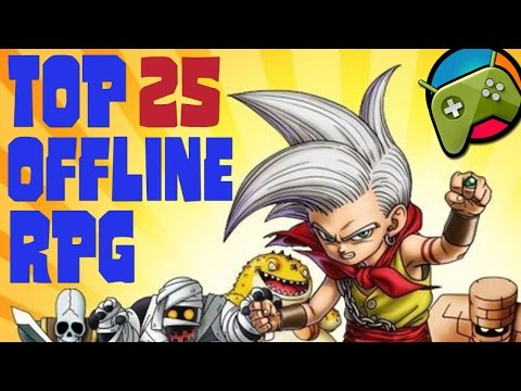 Top 25 Best OFFLINE Android RPG Games