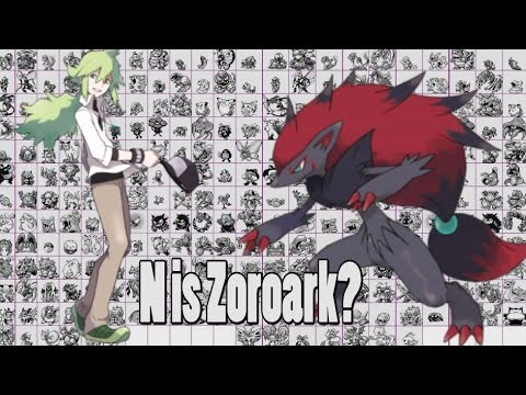 N Zoroark Theory Pokemon Theory: N is Z...