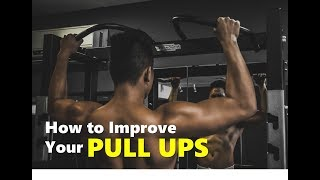 How To Improve Your Pull Ups