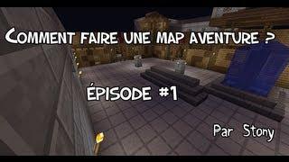 Minecraft Tutoriel - Comment faire une Map Aventure - Part 1