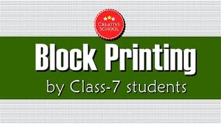 Block printing Activity    Class 7 students    Creative School    Abhyasa Vidyalayam