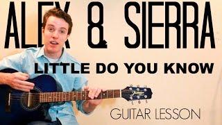Alex & Sierra - Little Do You Know | Easy Guitar Lesson