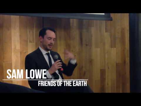 Sam Lowe, Friends of the Earth: Brexit, Trade and the Environment
