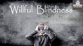What Is Willful Blindness What Does Willful Blindness Mean