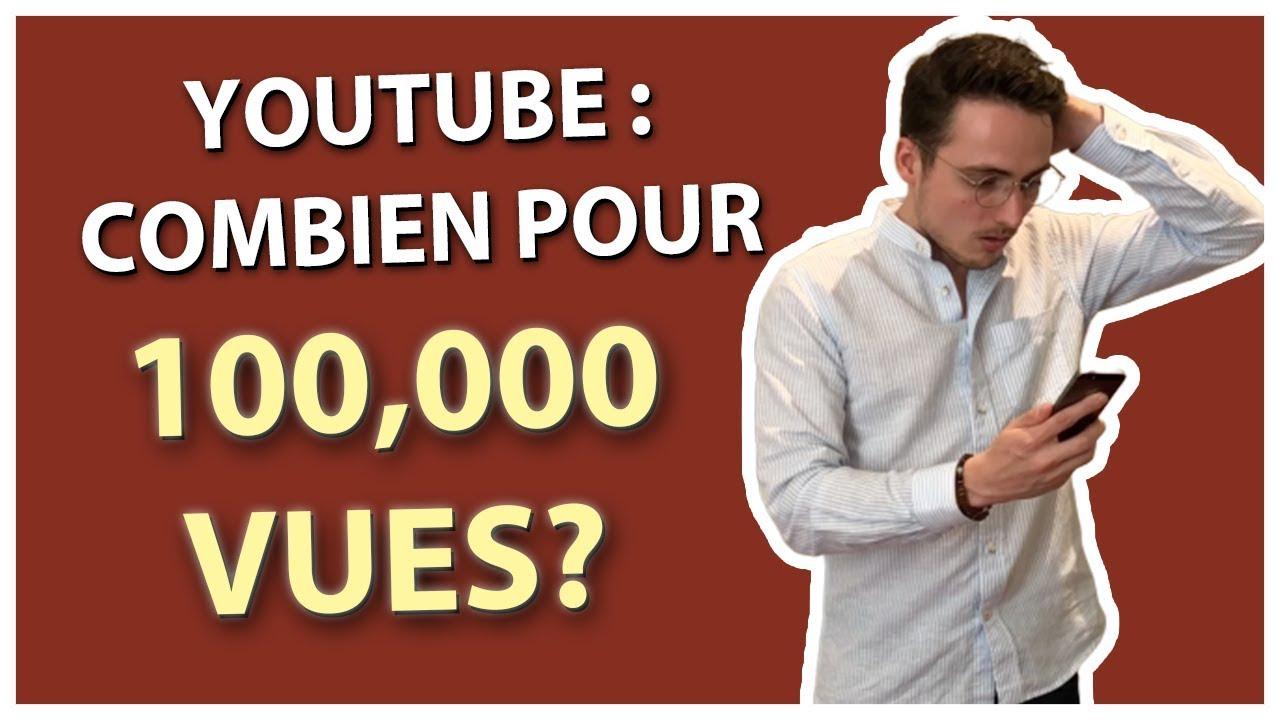 a combien de vue on gagne de largent sur youtube