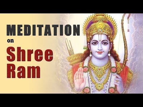 Meditation on Shri Ram | Ramayan | Meditation | Devotional Meditation | Yoga Meditation
