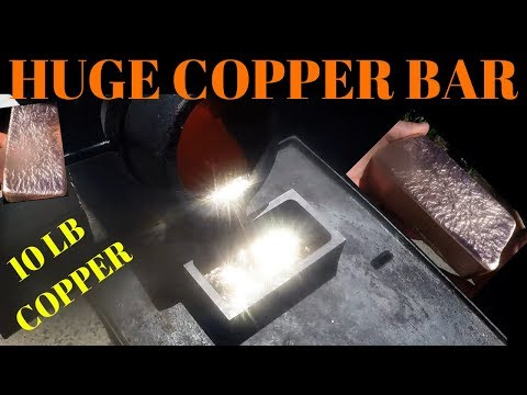 Huge Copper Ingot - First Copper Bar Pour in Propane Furnace
