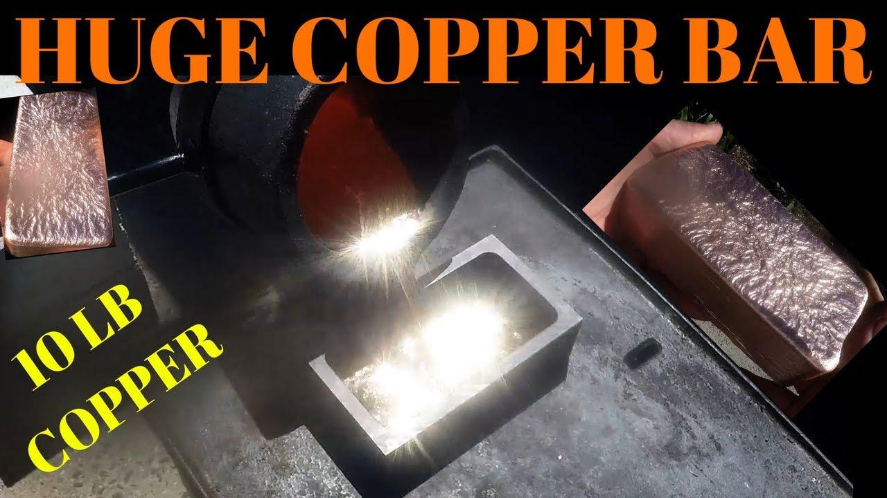 Huge Copper Ingot - First Copper Bar Pour in Propane Furnace